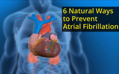 6 Natural Ways to Prevent Atrial Fibrillation