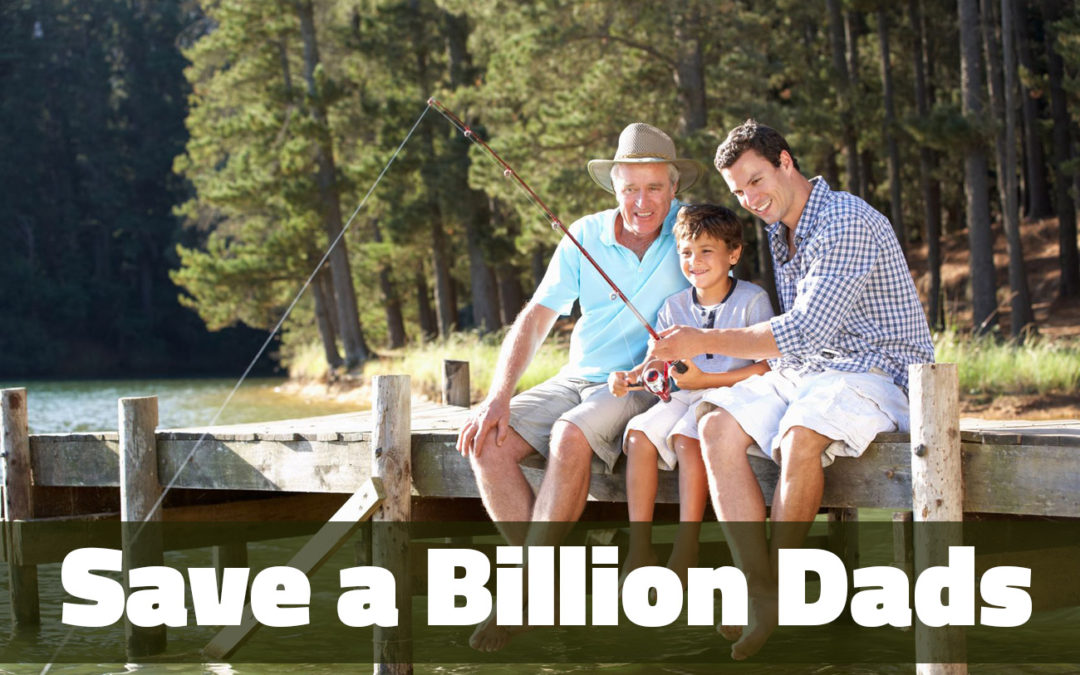 Save a Billion Dads