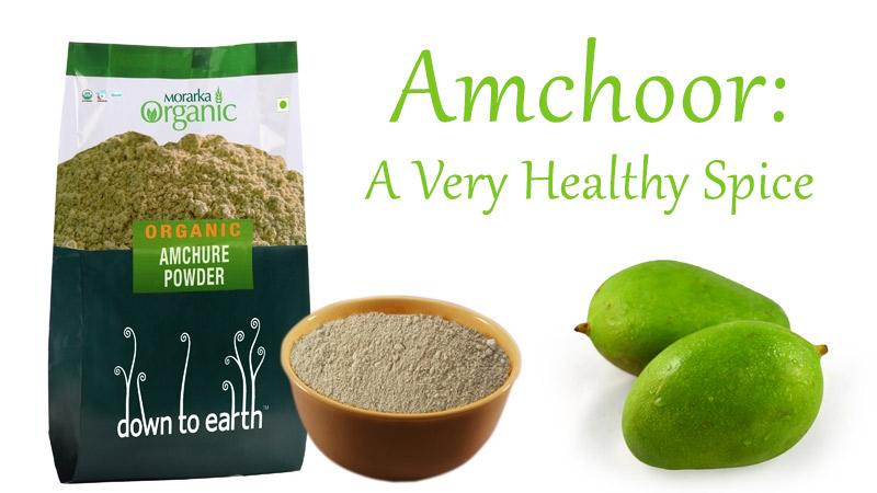 Amchoor:  A Very Healthy Spice