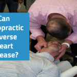 Can Chiropractic Reverse Heart Disease