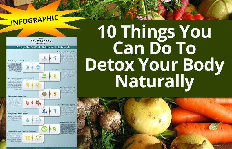 10 Things You Can Do To Detox Your Body Naturally