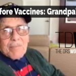 Learn About Life Before Vaccines | Grandpa's Story