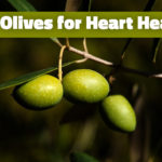Eat Olives for Heart Health