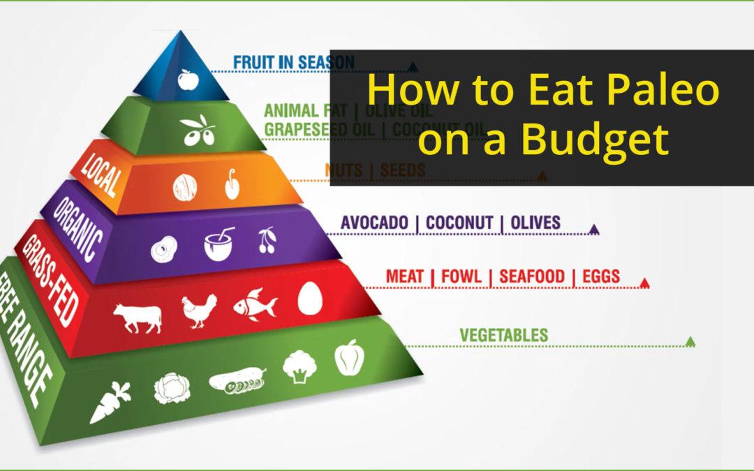 How to Eat Paleo on a Budget